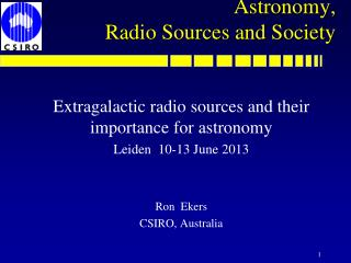 Astronomy,  Radio Sources and Society