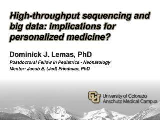 High-throughput sequencing and big data: implications for personalized medicine?