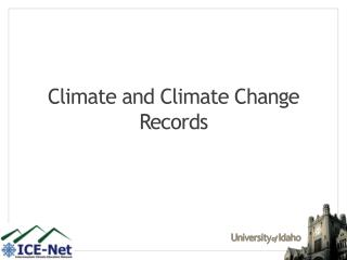 Climate and Climate Change Records