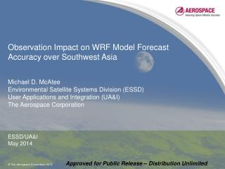 Observation Impact on WRF Model Forecast Accuracy over Southwest Asia