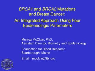 BRCA1  and  BRCA2  Mutations  and Breast Cancer: