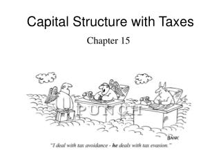 Capital Structure with Taxes