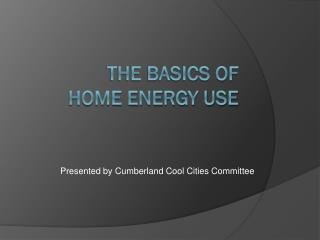The basics of  Home energy use