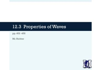 12.3  Properties of Waves