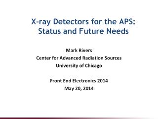 X-ray Detectors for the APS:  Status and Future Needs