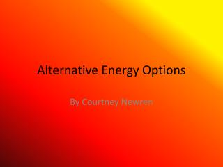 Alternative Energy Options