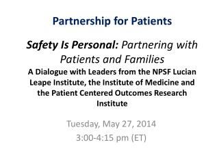 Tuesday, May 27, 2014 3:00-4:15 pm (ET)