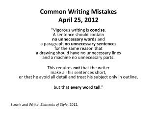 Common Writing Mistakes April 25, 2012