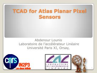 TCAD for Atlas  Planar  Pixel  Sensors