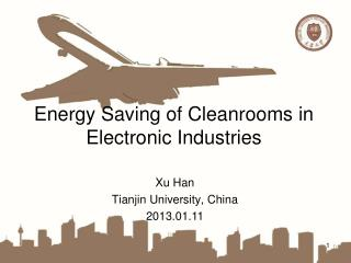 Energy Saving of  Cleanrooms  in  Electronic Industries