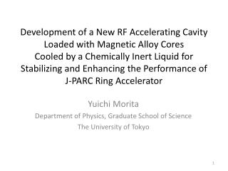 Yuichi Morita Department of Physics, Graduate School of Science The University of Tokyo
