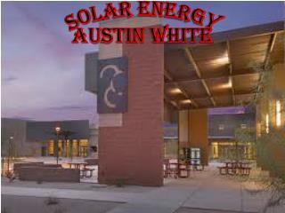 Solar Energy Austin White