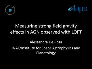 Measuring strong field gravity effects in AGN observed with LOFT