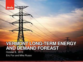 Vermont Long-Term energy and demand  foreast