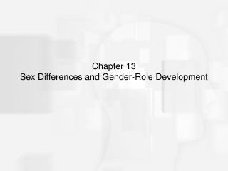 chapter 13 sex differences and gender-role development