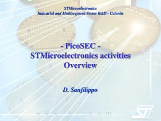 - PicoSEC - STMicroelectronics activities Overview