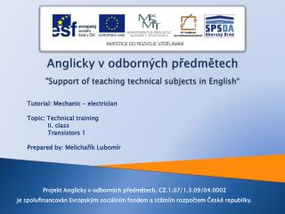 "Anglicky v odborných předmětech "" Support of teaching technical subjects in English """