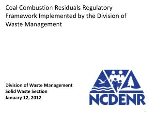Division of Waste Management Solid Waste Section January 12, 2012