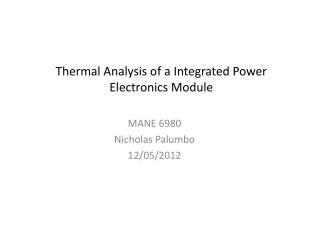 Thermal  Analysis of a Integrated Power Electronics Module