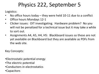 Physics 222, September 5