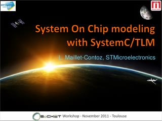 System On Chip modeling  with SystemC/TLM