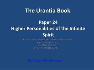 Paper 24 Higher Personalities of the Infinite Spirit