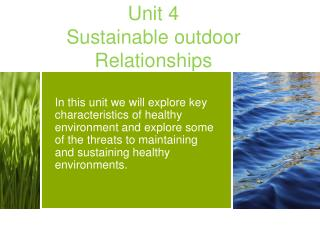 Unit 4 Sustainable outdoor Relationships