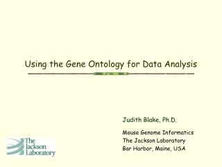 Using the Gene Ontology for Data Analysis