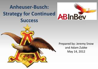 Anheuser-Busch: Strategy for Continued Success