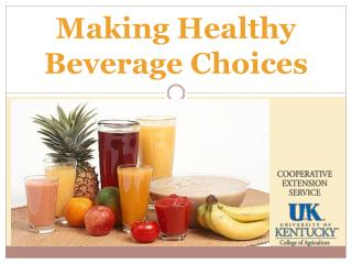 Making Healthy Beverage Choices