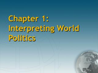 chapter 1: interpreting world politics