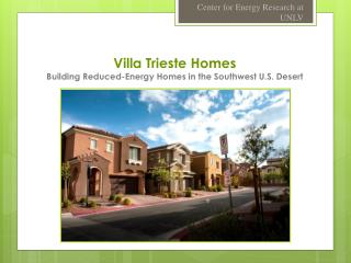 Villa Trieste  Homes Building Reduced-Energy Homes in the Southwest U.S. Desert