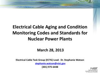 Electrical Cable Aging and Condition Monitoring Codes and Standards for      Nuclear Power Plants