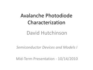 Avalanche Photodiode Characterization