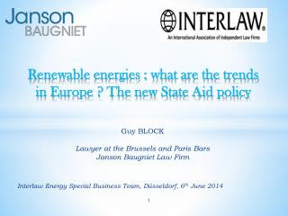 Renewable energies : what are the trends in Europe ? The new State Aid policy