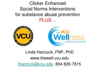 Clicker Enhanced  Social Norms Interventions  for substance abuse prevention PLUS…