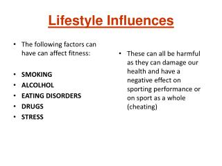 Lifestyle Influences
