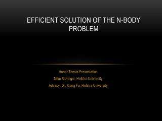 Efficient solution of the n-body problem