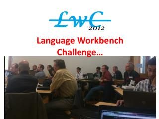 Language Workbench Challenge…