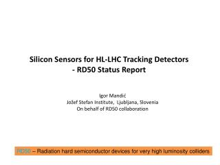 Silicon Sensors for HL-LHC Tracking Detectors   -  RD50 Status Report