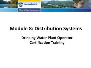 Module 8: Distribution Systems