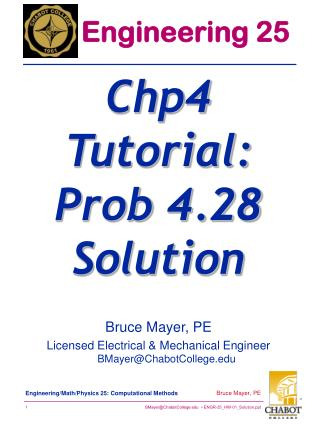 Bruce Mayer, PE Licensed Electrical & Mechanical Engineer BMayer@ChabotCollege.edu