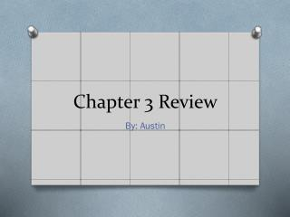 Chapter 3 Review