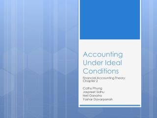 Accounting Under Ideal Conditions