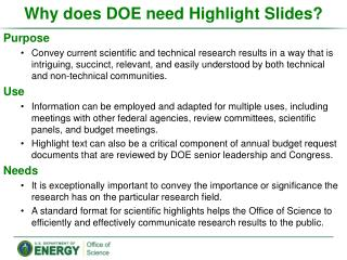 Why does DOE need Highlight Slides?