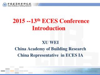 2015 --13 th  ECES Conference Introduction