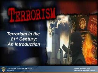Terrorism in the  21 st  Century: An Introduction