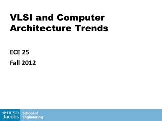 VLSI and Computer Architecture Trends