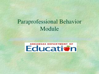 Paraprofessional Behavior Module