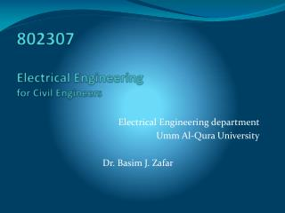 802307 Electrical  Engineering for  Civil Engineers